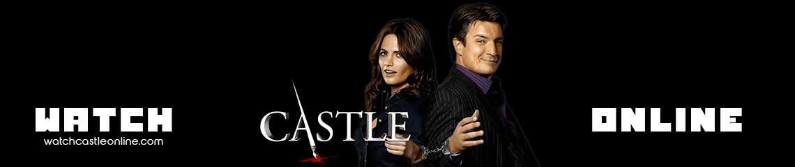 Watch Castle Online | Full Episodes in HD FREE